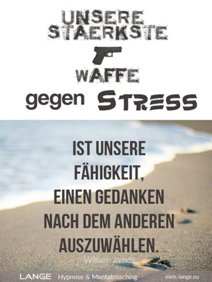 Unsere stärkste Waffe gegen Stress