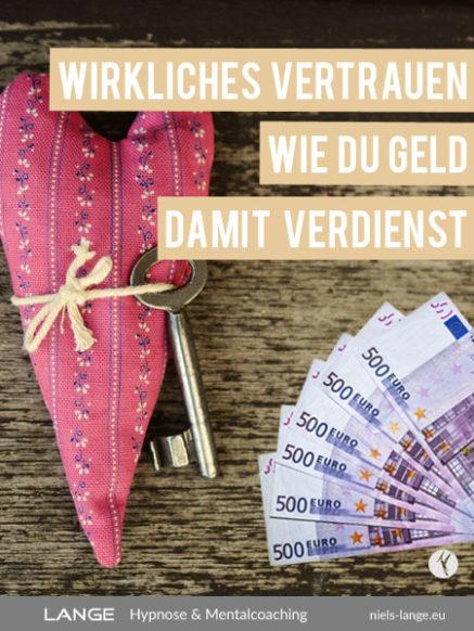 Mit Vertrauen Geld verdienen